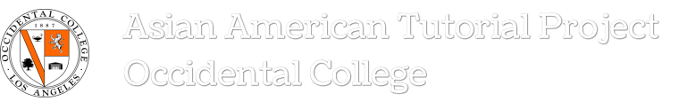 Asian American Tutorial Project<br />Occidental College